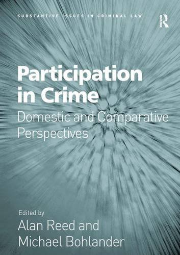 9781409453451: Participation in Crime: Domestic and Comparative Perspectives (Substantive Issues in Criminal Law)