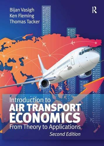 9781409454861: Introduction to Air Transport Economics: From Theory to Applications