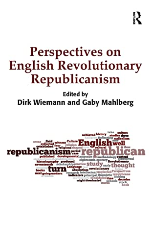 9781409455677: Perspectives on English Revolutionary Republicanism