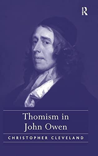 Thomism in John Owen: Cleveland, Christopher