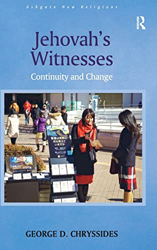 9781409456087: Jehovah's Witnesses: Continuity and Change (Routledge New Religions)