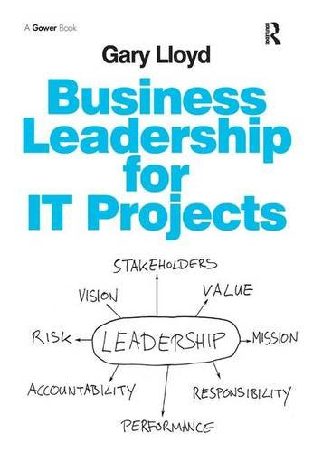 9781409456902: Business Leadership for IT Projects