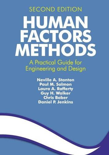 9781409457534: Human Factors Methods: A Practical Guide for Engineering and Design
