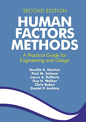 9781409457541: Human Factors Methods: A Practical Guide for Engineering and Design