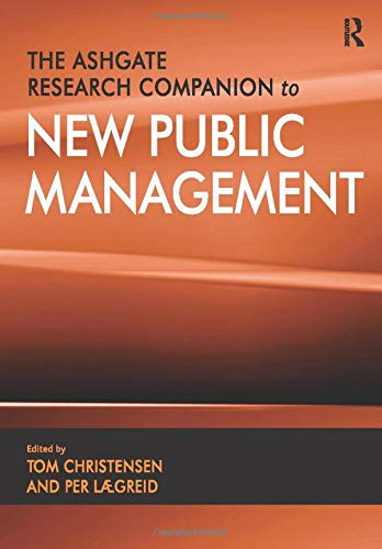 9781409462507: The Ashgate Research Companion to New Public Management