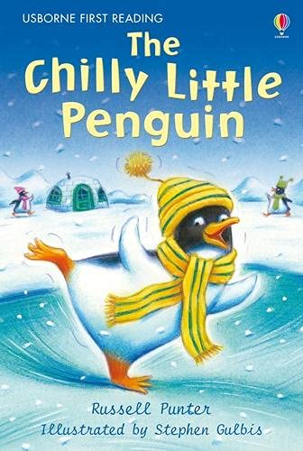 9781409500124: Chilly Little Penguin (First Reading Level 2)