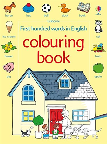 9781409500445: First hundred words in English colouring book (Le prime mille parole)
