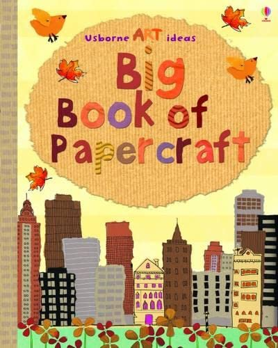 9781409501039: Big Book of Papercraft (Usborne Art Ideas)
