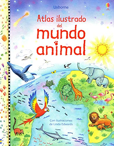 9781409502135: Atlas ilustrado del mundo animal