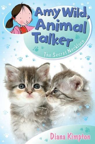 9781409504290: The Secret Necklace (Amy Wild, Animal Talker)