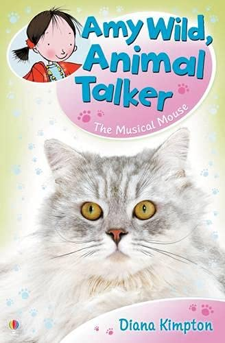 9781409504306: The Musical Mouse (Amy Wild, Animal Talker)