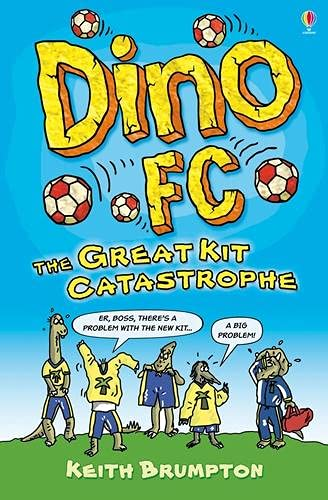 9781409504856: The Great Kit Catastrophe (Dino F.C.)