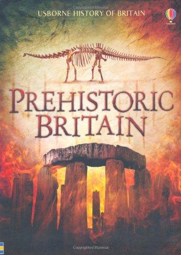 9781409504894: Prehistoric Britain (Usborne History of Britain)