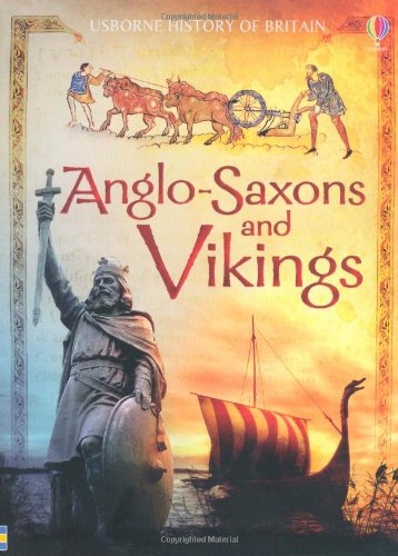 9781409504917: Anglo-Saxons and Vikings