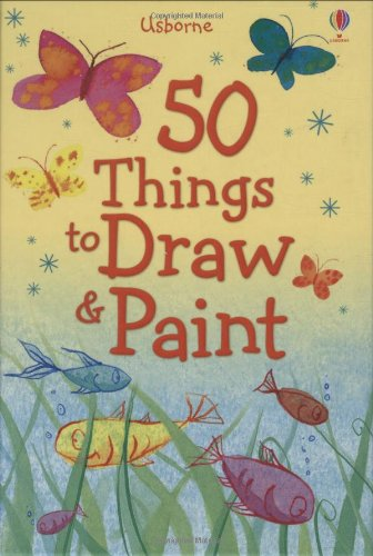 9781409504955: 50 Things to Draw and Paint (Usborne Activities)
