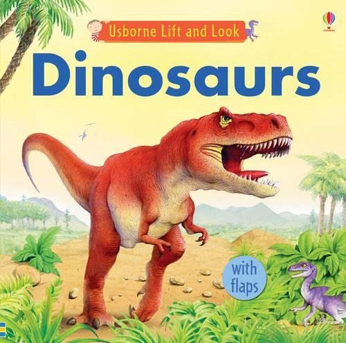 Dinosaurs (Lift and Look): Jessica Greenwell