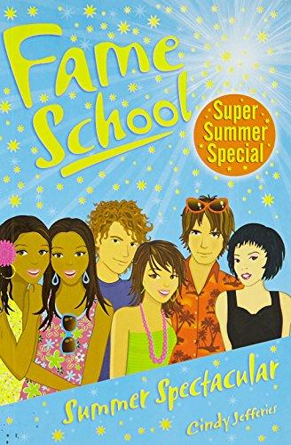 Summer Spectacular (Fame School): Jefferies, Cindy