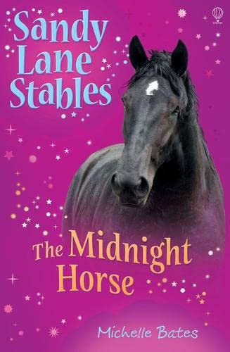 The Midnight Horse (Sandy Lane Stables): Bates, Michelle