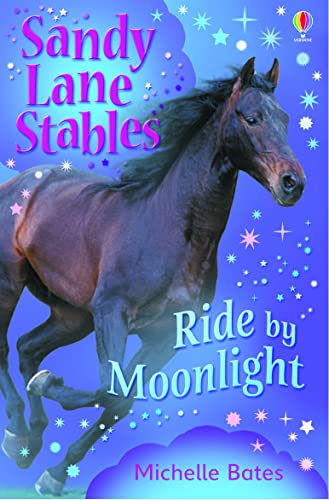 Ride by Moonlight (Sandy Lane Stables): Bates, Michelle