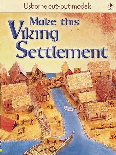 Make This Viking Settlement (Cut-Out Models): Ashman, Iain