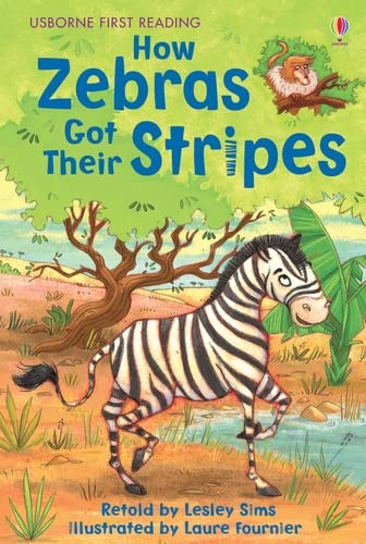 9781409505594: How Zebras Got Their Stripes (Usborne First Reading)