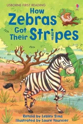 9781409505594: How Zebras Got Their Stripes (Usborne First Reading)