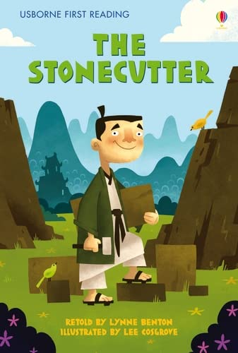 9781409505730: The Stonecutter (Usborne First Reading)