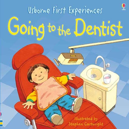 Going to the Dentist (Usborne First Experiences): Civardi, Anne