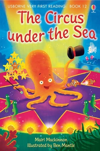 9781409507147: The circus under the sea (Usborne Very First Reading)
