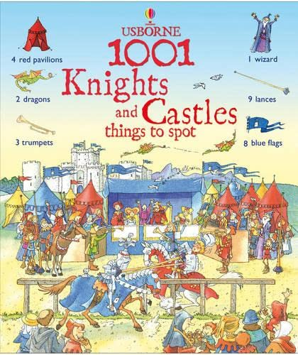 9781409507451: 1001 Knights and Castle Things to Spot (Usborne 1001 Things to Spot S)