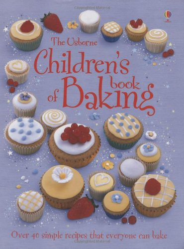 9781409507604: Children's Book of Baking (Usborne Cookbooks)