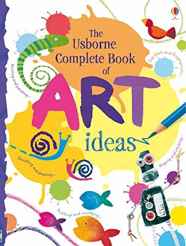 9781409507628: Complete Book of Art Ideas (Usborne Art Ideas)