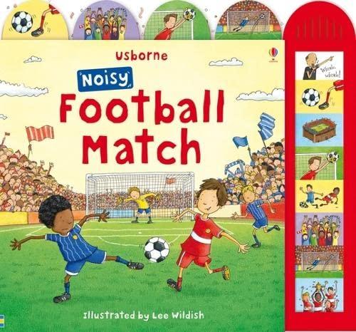 9781409507772: Noisy Football Match (Noisy Books)