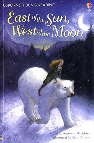 9781409508229: East of the Sun West of the Moon (Young Reading Level 2)