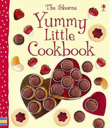 Yummy Little Cookbook (Usborne First Cookbooks): Rebecca Gilpin; Catherine Atkinson