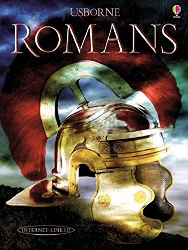 9781409509523: Romans (Illustrated World History)