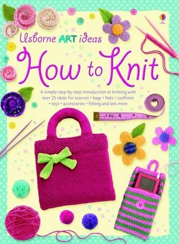 9781409510130: How to Knit (Usborne Art Ideas)