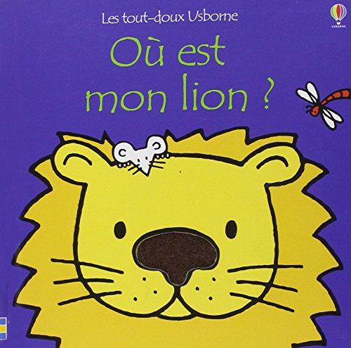 Où est mon lion ?: Watt, Fiona