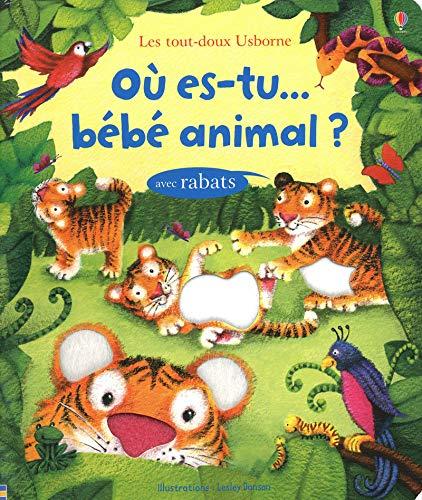 Où es-tu. bébé animal ?: Watt, Fiona