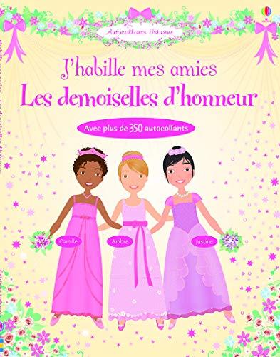 9781409514152: J'habille mes amies : Les demoiselles d'honneur