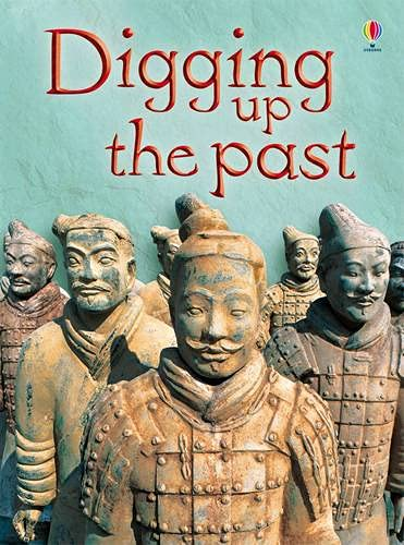 9781409514251: Digging Up the Past (Beginners)