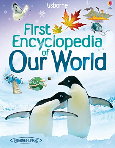 First Encyclopedian of Our World (Usborne First Encyclopaedias): Brooks, Felicity