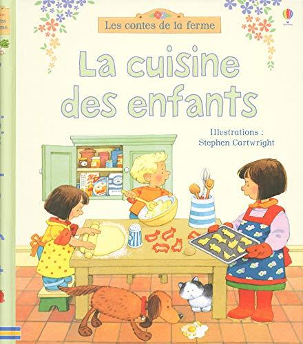 9781409514589: La cuisine des enfants (Les contes de la ferme)