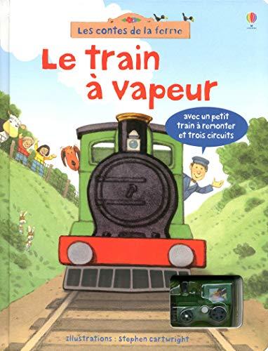 9781409514718: Le Train a Vapeur - avec un Petit Train a Remonter et Trois Circuits