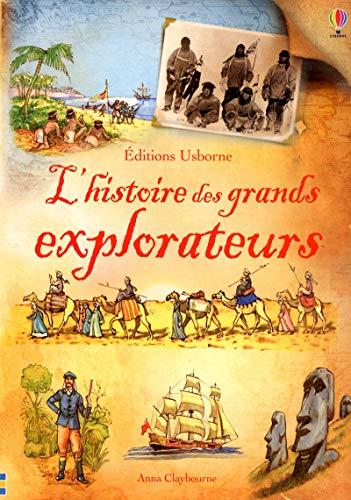 9781409514794: L'Histoire des Grands Explorateurs