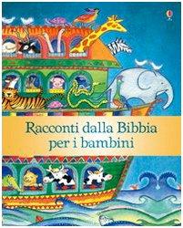 9781409515241: Racconti dalla Bibbia per i bambini