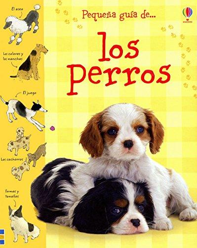 9781409515869: PERROS, LOS. PEQUEÑA GUIA (Spanish Edition)