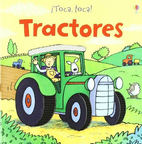 9781409515876: Tractores (¡toca, Toca!)