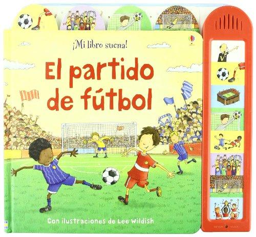 9781409515883: PARTIDO DE FUTBOL,EL