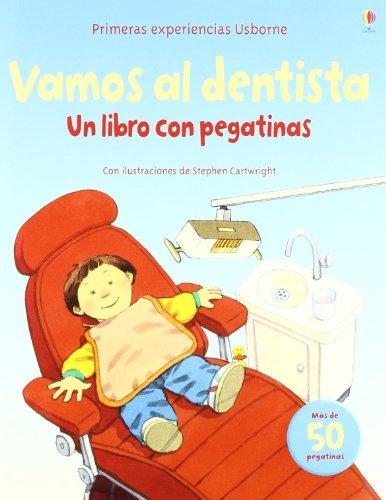 9781409516101: Vamos al dentista - un libro con pegatinas (Primeras Experiencias)